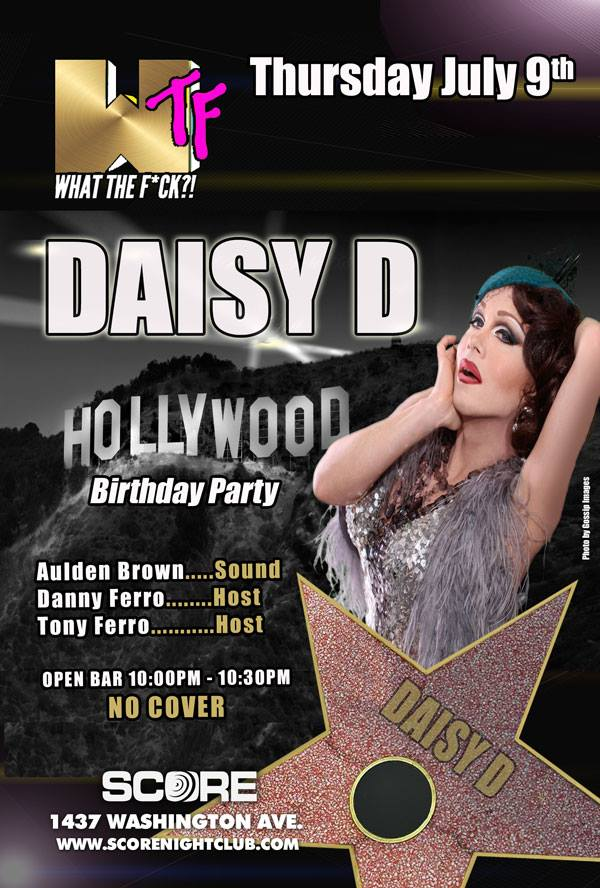 Thursday July 9, 2015 WTF Thursdays DAISY D Hollywood Birthday Party